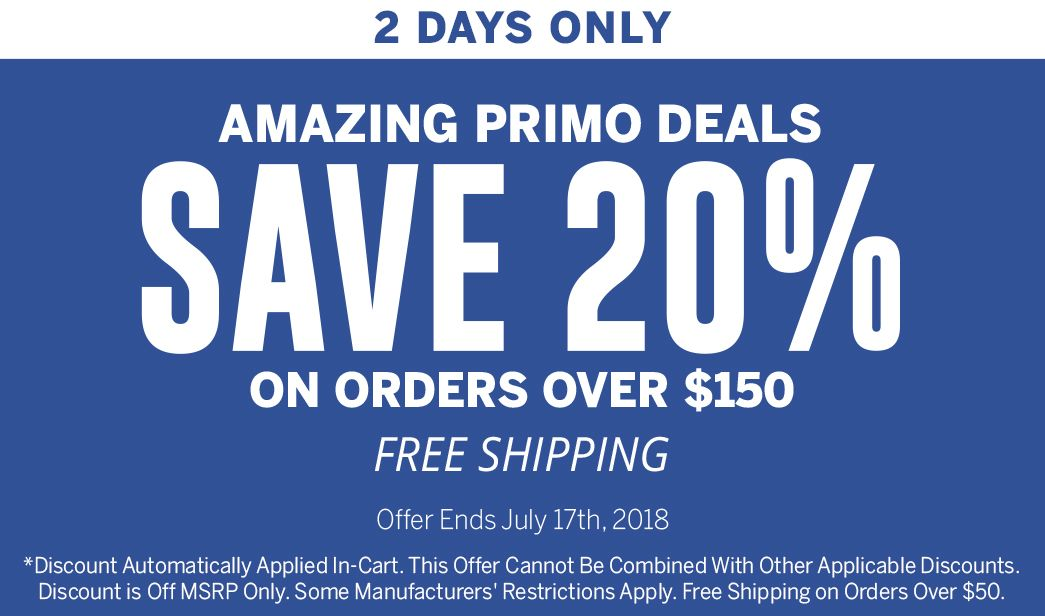 Amazing Primo Deals - Save 20 on Orders Over $150