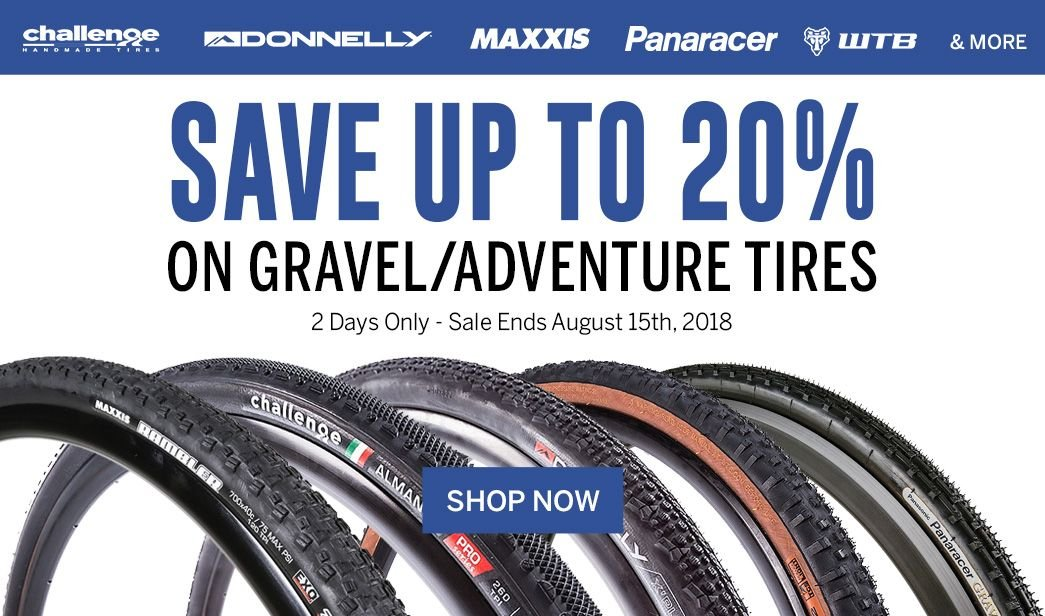 Save up to 20 on Gravel/Adventure Tires