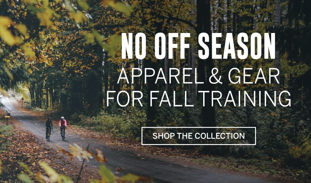 No Off Season - Apparel and Gear for Fall Training