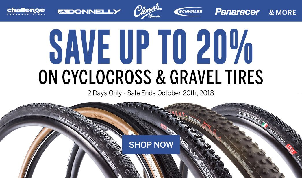 Save up to 20 on Cyclocross and Gravel Tires