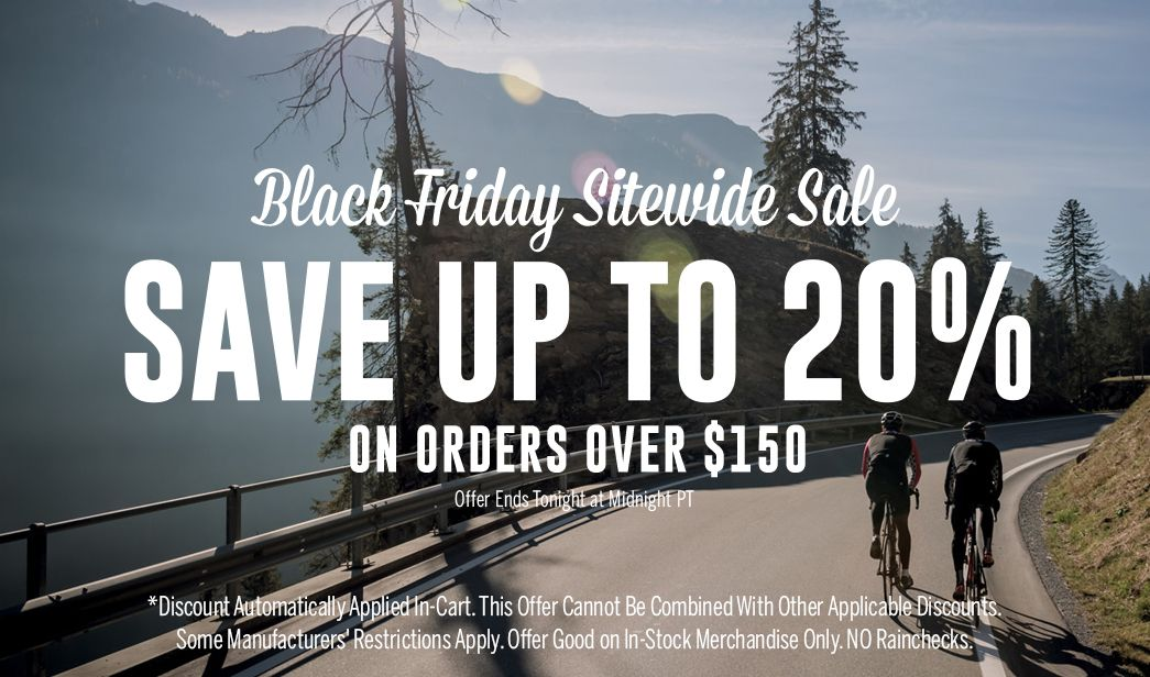 Black Friday Sitewide Sale | Save up to 20 on order over $150